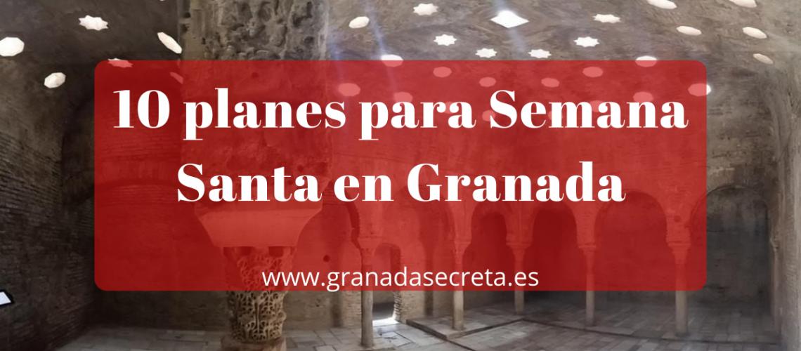 10 planes para Semana Santa en Granada